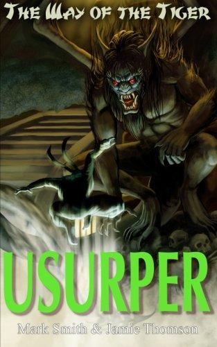 Usurper! (Way of the Tiger) (Volume 3) [Jamie Thomson - Mark Smith] (Tapa Blanda)