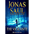 The Vigilante (A Sarah Roberts Thriller, Book 7)