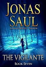 The Vigilante (A Sarah Roberts Thriller, Book 7)