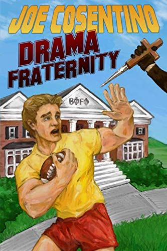 Drama Fraternity: A Nicky and Noah Mystery (Nicky and Noah Mysteries) (Volume 6)