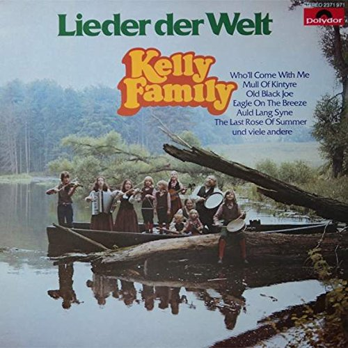 The Kelly Family - Kelly Family, The - Lieder Der Welt - Polydor - 2371 971 - Zortam Music