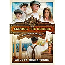 Across the Border (Beyond the Orphan Train Book 4)