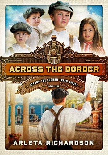 Across the Border (Beyond the Orphan Train Book 4)