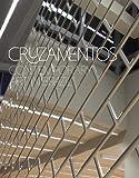 img - for Cruzamentos: Contemporary Art in Brazil book / textbook / text book