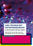 High Technology Entrepreneurship : A Festschrift for Ray Oakey, , 9086596460