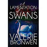 A Lamentation of Swans