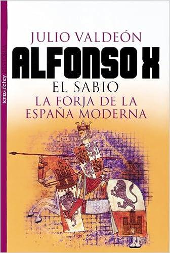 Alfonso X (Historia): Amazon.es: Valdeón Baruque, Julio: Libros