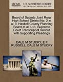Board of Satanta Joint Rural High School District No. 2 et Al. V. Haskell County Planning Board et Al. U. S. Supreme Court Transcript of Record with Su, Dale M. Stucky and E. F. RUSSELL, 1270498924