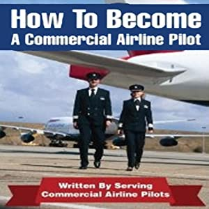 How to Be an Airline Pilot Audiobook