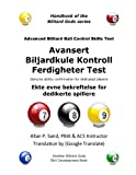 Advanced Billiard Ball Control Skills Test (Norwegian), Allan Sand, 1625051913