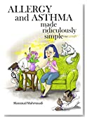 Allergy and Asthma Made Ridiculously Simple (Made Ridiculously Simple: Rapid Learning and Retention Through the Medmaster)