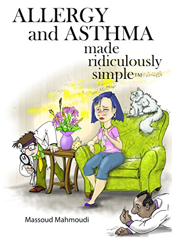 Allergy and Asthma Made Ridiculously Simple (Made