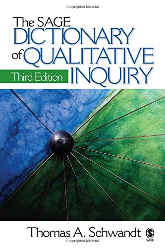 The SAGE Dictionary of Qualitative Inquiry