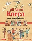 All about Korea, Ann Martin Bowler, 0804840121