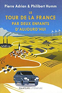Le tour de la France par deux enfants d'aujourd'hui, Adrian, Pierre