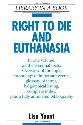 Right to Die and Euthanasia (Library in a Book)