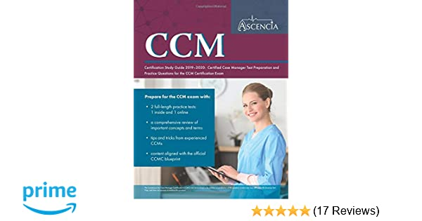 CCM Certification Study Guide 2019-2020: Certified Case Manager Test Preparation and Practice Questions for the CCM Certification Exam: 9781635305449: ...