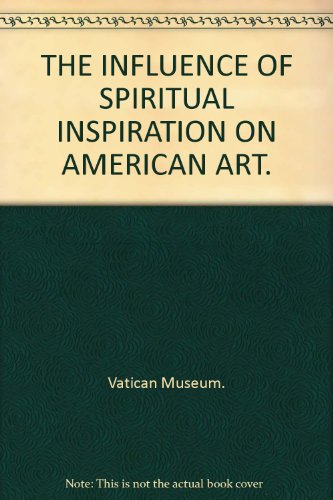 The Influence of Spiritual Inspiration on American Art