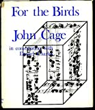 img - for For the Birds: John Cage in Conversation with Daniel Charles book / textbook / text book