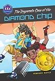 The Desperate Case of the Diamond Chip, Pendred Noyce, 0985000805