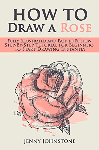 how to draw a rose fully illustrated and easy to follow step by