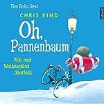 Oh, Pannenbaum: Wie man Weihnachten überlebt   Chris Kind
