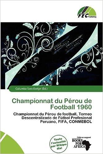 Téléchargement Championnat Du P Rou de Football 1960 epub, pdf