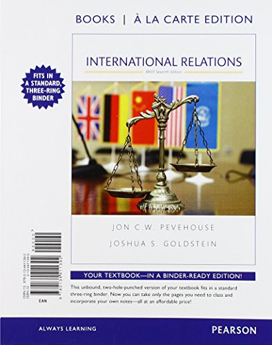 International Relations, Brief Edition, Books a la Carte Edition (7th Edition)