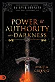 Power and Authority Over Darkness: How to Identify