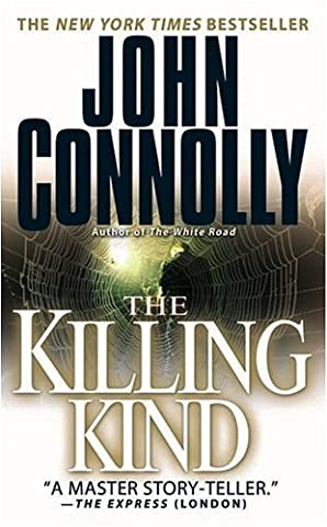 The Killing Kind: A Charlie Parker Thriller by John Connolly (2003-03-01) (Book The Killing Tree)