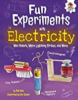 Fun Experiments With Electricity: Mini Robots