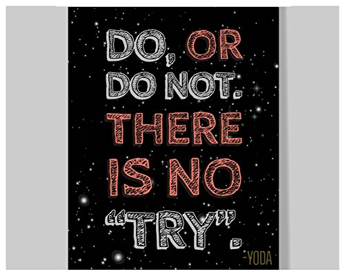 Yoda Quote Poster - 16 x 20 – Motivational – Inspirational – Growth Mindset – Classroom Decor - Star Wars - Kid's Room - Teen Room - Nursery Wall Art