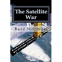 The Satellite War