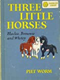 img - for Three Little Horses/Veronica (Dandelion Library) book / textbook / text book