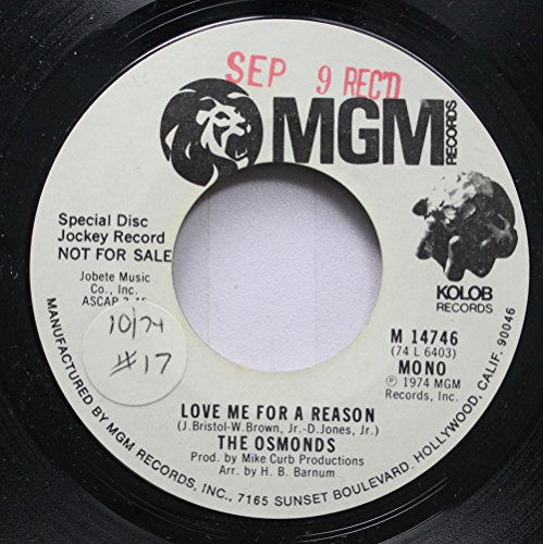 The Osmonds 45 RPM Love Me For A Reason / Love Me For A Reason (The Osmonds Love Me For A Reason)