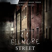 44 Gilmore Street: Psychic Surveys, Book Three Audiobook by Shani Struthers Narrated by Sheila Dearden