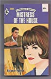 Mistress of the House (Harlequin Romance, No 1064)