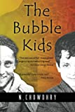 img - for The Bubble Kids book / textbook / text book