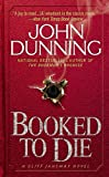 Front cover for the book Booked to Die by John Dunning