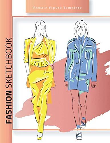 Fashion Sketchbook Female Figure Template Easy To Draw Clothes On A Fashion Figure Template Like A Designer Fashion Design Draw Clothes 9781671212923 Amazon Com Books