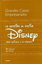 La Gestion Al Estilo Disney (Grandes Casos Empresariales)