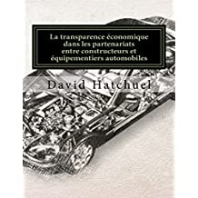Les partenariats entre constructeurs et équipementiers automobiles: Les partenariats entre constructeurs et équipementiers automobiles : démarche, outils et enjeux (French Edition)