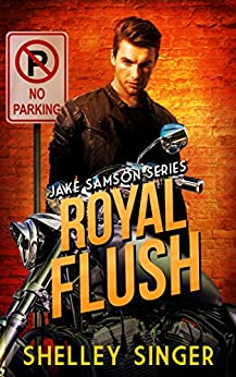Royal Flush (The Jake Samson & Rosie Vicente Detective Series Book 6) by [Singer, Shelley]