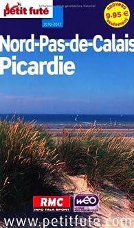 Petit Futé Nord-Pas-de-Calais, Picardie par Jean-François Labourdette