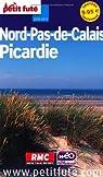 Petit Futé Nord-Pas-de-Calais, Picardie par Labourdette