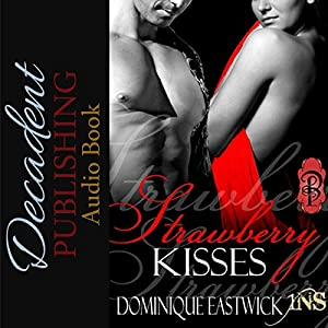 Strawberry Kisses Audiobook