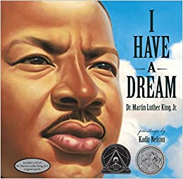 Have a Dream (Book & CD): Dr. Martin Luther King Jr., Kadir Nelson