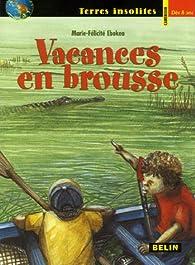 Vacances en brousse par Marie-Félicité Ebokéa