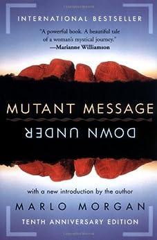 Mutant Message Down Under by [Morgan, Marlo]