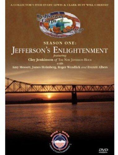 : Jefferson's Enlightenment (A Lewis & Clark Docu-Series) Volume One ()